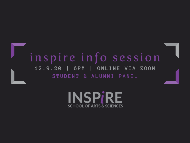 """Graphic with black background and grey and purple brackets enclosing the text """"inspire info session: student and alumni panel. December 9, from 6 to 7 p.m. via zoom."""" With the inspire logo beneath the text."""