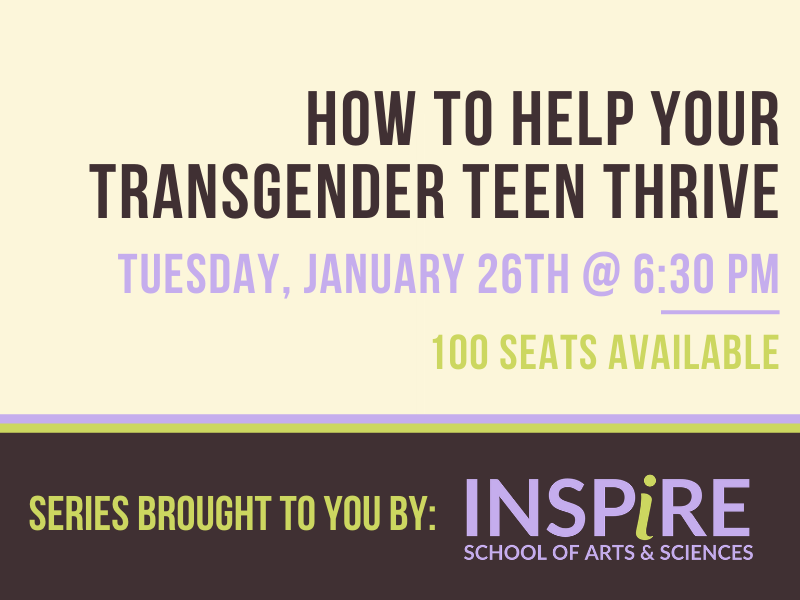 """Retro looking graphic, with brown, cream, lavendar and light green as the accent colors. Text on the graphic reads """"How to help your trans teen thrive. Tuesday, January 26th at 6:00 p.m."""""""