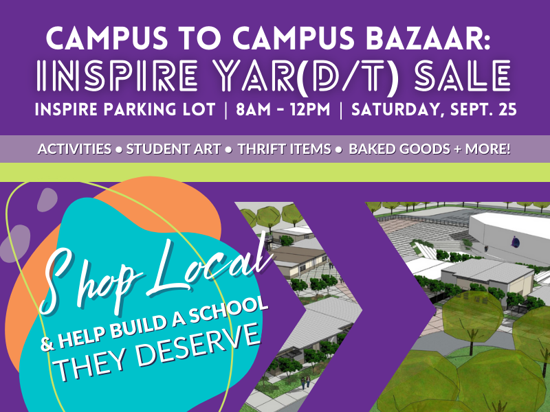 """Graphic image with inspire's hopefully new campus in background overlay purple and white font that reads """" campus to campus bazaar: inspire yard / art sale """""""